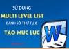 Sử dụng Multilevel List để đánh số thứ tự và tạo mục lục trong Word 2010